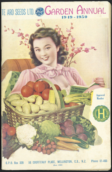 Image: Te Aro Seeds Limited :Garden annual, 1949-1950. Printed by L T Watkins Ltd., Cuba Street, Wellington [Front cover. 1949].