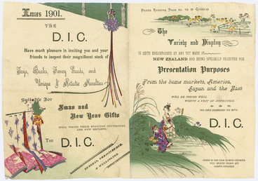 Image: D.I.C. :Xmas 1901. The D.I.C. have much pleasure in inviting you and your friends to inspect their magnificent stock of toys, books, fancy goods, and unique & artistic novelties suitable for Xmas and New Year gifts. The D.I.C. Dunedin, Christchurch, & Wellington. [Pamphlet]. 1901.