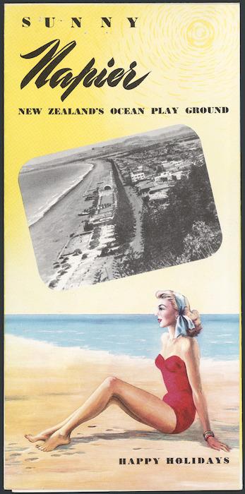 Image: Sunny Napier; New Zealand's ocean play ground. Happy holidays. [Brochure cover. ca 1955].
