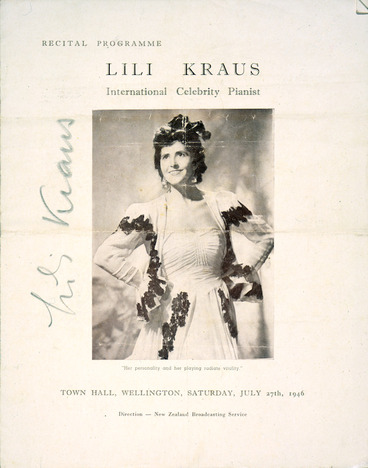"""Image: Recital programme; Lili Kraus, international celebrity pianist. """"Her personality and her playing radiate vitality"""". Town Hall, Wellington, Saturday, July 27th, 1946. Direction - New Zealand Broadcasting Service. [Programme cover]."""