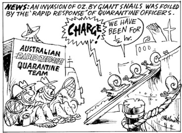 Image: Smith, Ashley W., 1948- :News. An invasion of Oz. by giant snails was foiled by the 'rapid response' of quarantine officers. New Zealand Shipping Gazette, 25 November 2000.