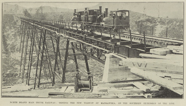 Image: NORTH ISLAND MAIN TRUNK RAILWAY: TESTING THE NEW VIADUCT AT MANGAWEKA, ON THE SOUTHERN EXTENSION OF THE LINE.
