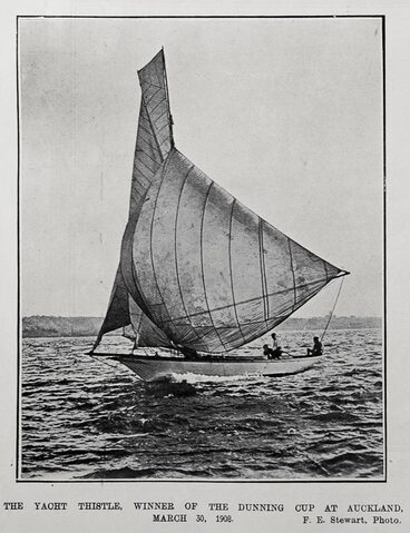 Image: THE YACHT THISTLE, WINNER OF THE DUNNING CUP AT AUCKLAND, MARCH 30, 1908.