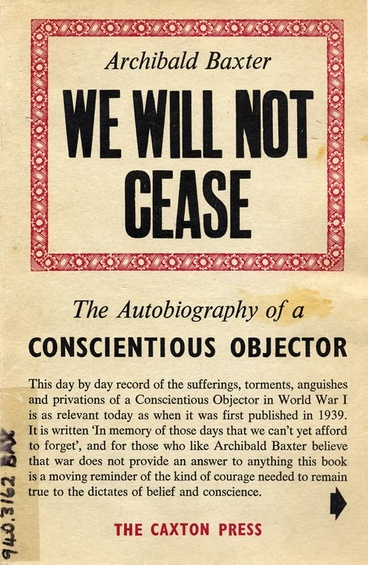 Image: Archibald Baxter's 'We will not cease' cover