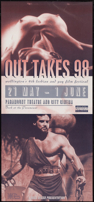 Image: Paramount Theatre and City Cinema :Out takes 98; Wellington's 4th Lesbian and Gay Film Festival, 21 May - 1 June. A Reel Queer presentation. Book at the Paramount. [1998].
