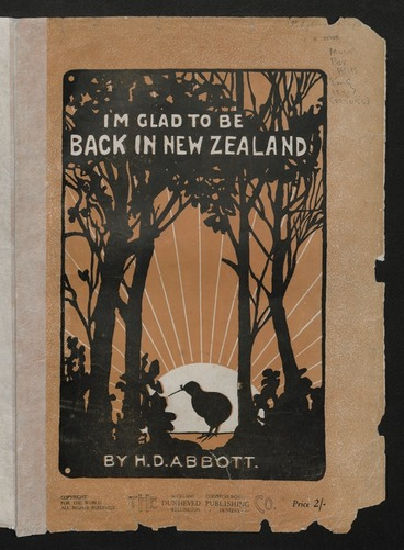 Image: I'm glad to be back in New Zealand / by H. D. Abbott.