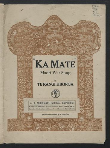 Image: Ka mate! Ka mate! : Maori war song / music and words by Te Rangi Hikiroa.