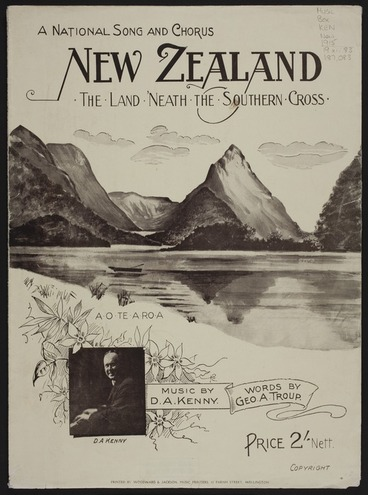 Image: New Zealand the land 'neath the Southern Cross / words by G.A. Troup ; music by D.A. Kenny.