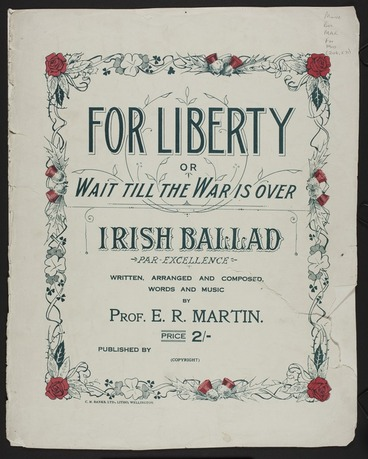 Image: For Liberty : or, Wait till the war is over : Irish ballad par-excellence / written, arranged and composed, words and music by E.R. Martin.
