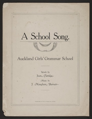 Image: A school song / words by Joan Claridge ; music by Maughan Barnett.