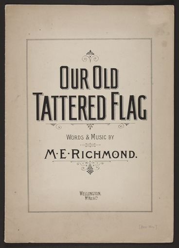 Image: Our old tattered flag / words & music by M.E. Richmond.
