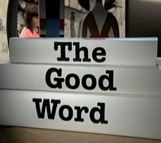 Image: The Good Word
