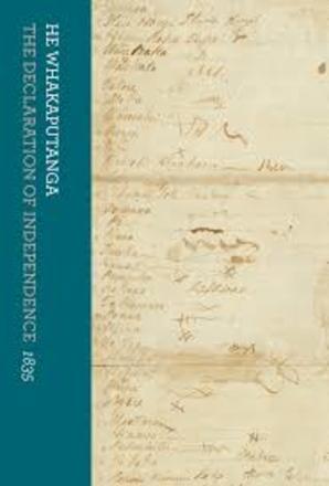 He Whakaputanga = The declaration of independence, 1835