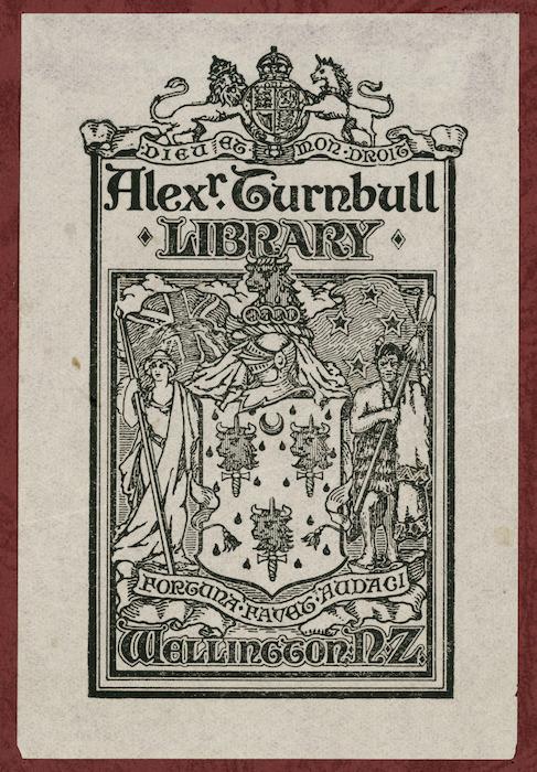 [New Zealand Government Printer] :Alexander Turnbull Library, Wellington, N.Z. ; Dieu et mon droit ; fortuna favet audaci. [ ca 1920]