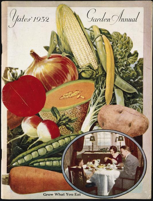 Arthur Yates & Co. Ltd, Auckland :Yates 1932 garden annual. [Vegetables. Cover]. 1932.