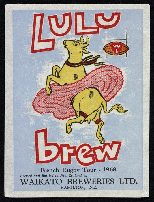 Waikato Breweries Ltd: Lulu brew; French rugby tour 1968. Brewed and bottled in New Zealand by Waikato Breweries Ltd, Hamilton, N.Z. [Label. 1968]