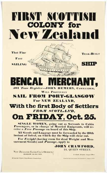First Scottish colony for New Zealand. That fine teak-built fast sailing ship Bengal Merchant ... will positively sail from Port-Glasgow for New Zealand ... on Friday, Oct. 25, 1839. [Reprinted] Copyright People's Palace Museum, Glasgow Green [ca 1981].
