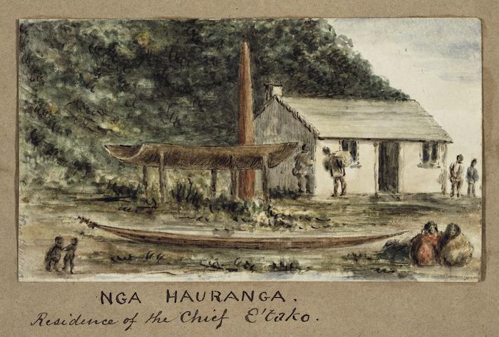 Pearse, John, 1808-1882 :Nga Hauranga. Residence of the Chief E'Tako. [Between 1852 and 1856]