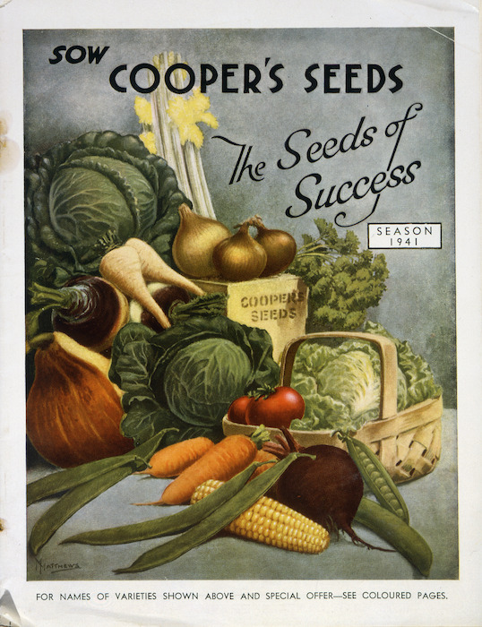 F. Cooper Limited :Sow Cooper's seeds, the seeds of success. Season 1941 [catalogue cover] / M[armaduke] Matthews. 1941.