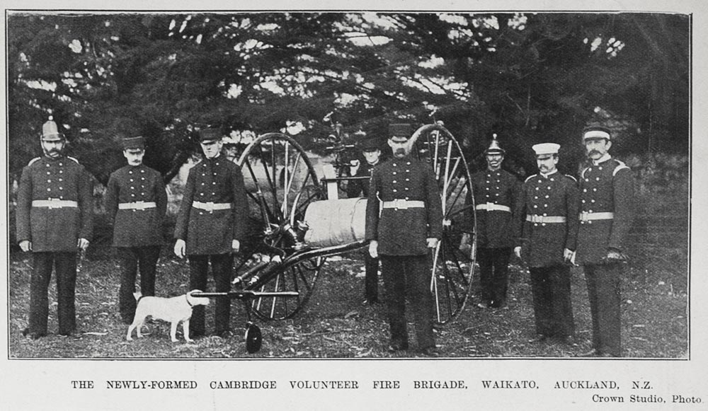 THE NEWLY-FORMED CAMBRIDGE VOLUNTEER FIRE BRIGADE, WAIKATO, AUCKLAND, N.Z.