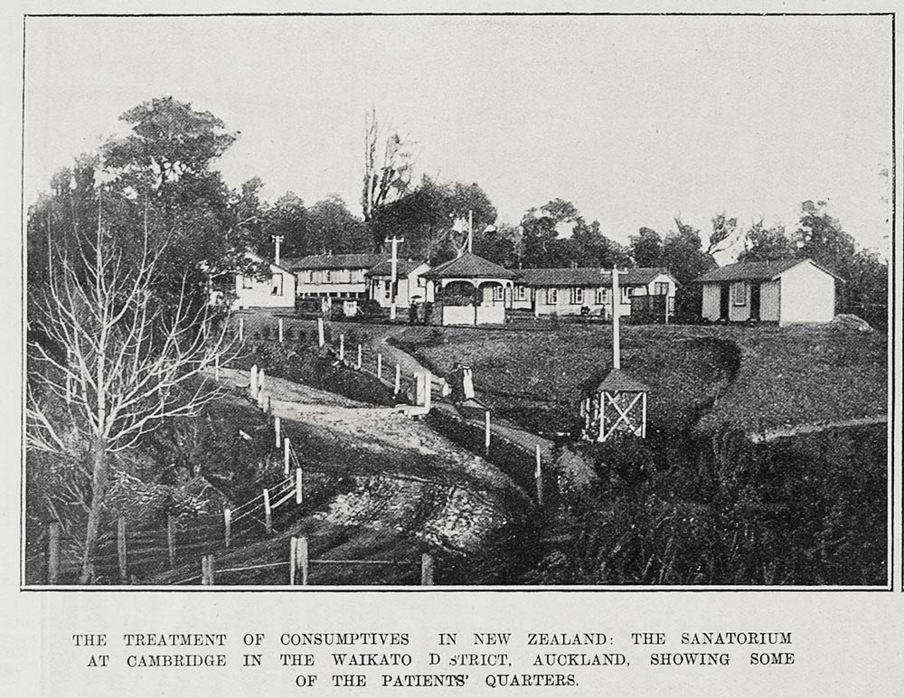 THE TREA\TMENT OF CONSUMPTIVES IN NEW ZEALAND: THE SANATORIUM AT CAMBRIDGE IN THE WAIKATO DSTRICT, AUCKLAND, SHOWING SOME OF THE PATIENTS' QUARTERS.