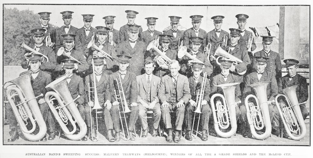 AUSTRALIAN BAND'S SWEEPING SUCCESS: MALVERN TRAMWAYS (MELBOURNE), WINNERS OF ALL THE A GRADE SHIELDS AND THE McLED CUP.