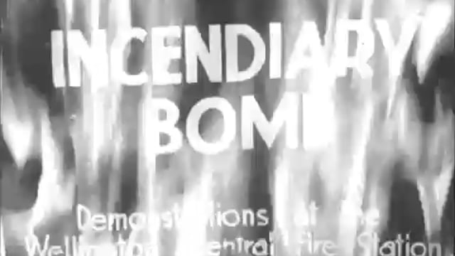 INCENDIARY BOMB. DEMONSTRATIONS AT THE WELLINGTON FIRE STATION