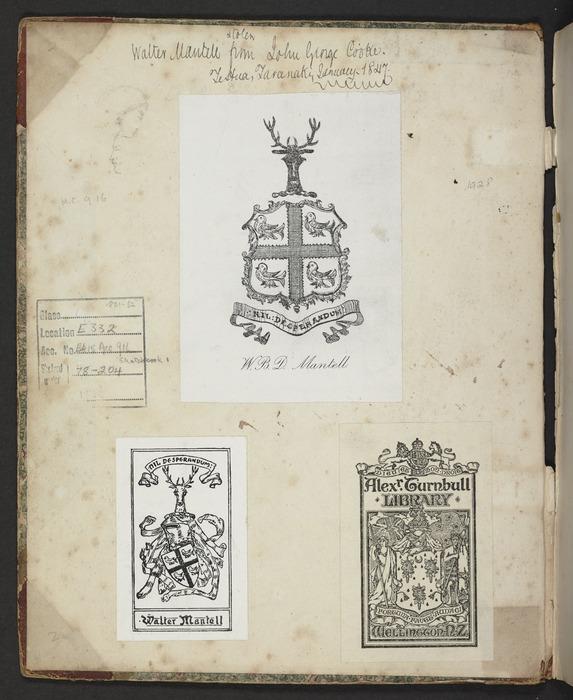 Mantell, Walter Baldock Durrant, 1820-1895 :[Inside front cover of sketchbook] Walter Mantell (stolen) from John George Cooke, TeHua, Taranaki, January 1847. [Bookplates of] Walter Mantell, Alexander Turnbull Library [1851-1852]