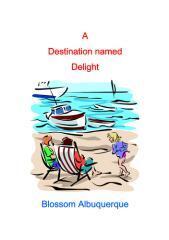 A destination named delight / Blossom Albuquerque.