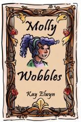 Molly Wobbles / Kay Elwyn.