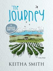 The journey / Keitha Smith.