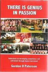 There is Genius in Passion / Gordon D. Paterson.