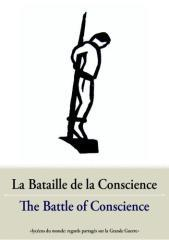 La bataille de la conscience : la désobéissance et la rébellion des soldats et le traitement des objecteurs de conscience dans la Première Guerre mondiale en France et en Nouvelle-Zélande - une étude historique comparée = The battle of conscience : disobedience and rebellion of soldiers and the treatment of conscientious objectors in the First World War in France and New Zealand - a comparative historical study  / editors: Erika Bleriot, Brent Coutts, Sylvain Leduc and Lucy Stone ; authors: history students of Baradene College of the Sacred Heart, Auckland, New Zealand and Lycée Professionnel Jean Macé, Chauny, France.