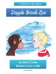 Dopple Brook Zoo : a Stirling Le-Moo story / by Valerie M Cootes ; illustrated by Sonia M White.