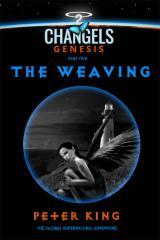 The weaving / by Peter King.