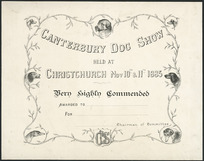 L, D M, fl ca 1885-1886 :Canterbury Dog Show held at Christchurch, Nov 10th & 11th 1885. Very highly commended. Awarded to ...... for ....., .... Chairman of Committee / D M L. Whitcombe & Tombs Limited, lithographers, &c [1885].
