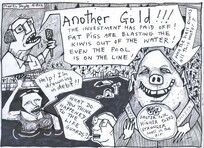 Doyle, Martin, 1956- :'Another Gold!!! the investment has paid off! fat pigs are blasting the Kiwis out of the water! even the pool is on the line!'. 3 August 2012