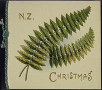 N. Z. Christmas. [Fern. Card. 1900-1919].