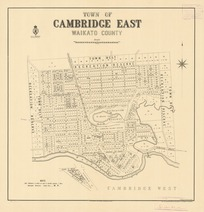 Town of Cambridge East, Waikato County [electronic resource].