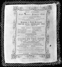 """New Zealand Civil Service Dramatic Club :Programme of second performance, Theatre Royal, Oddfellows' Hall, Tuesday June 27, 1865. """"The bold dragons"""" ... """"Going to the dogs"""" ... the whole to conclude with the burlesque tragic opera, """"Bombastes Furioso"""". ... R.A.R. Owen, esq will preside at the pianoforte. 1865."""
