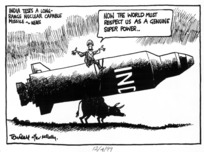 Scott, Thomas, 1947- :India tests a long-range nuclear capable missile - News. Now the World must respect us as a genuine super power. Tom Scott after McNally. Evening Post, 12 April 1999