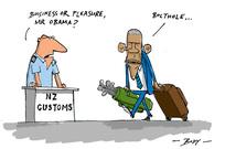 "NZ Customs. ""Business or pleasure, Mr Obama?"""