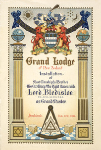 [Moran, Joseph Bruno], 1874?-1952 :Grand Lodge of New Zealand. Installation of Most Worshipful Brother His Excellency the Right Honourable Lord Bledisloe...as Grand Master. Auckland, Nov. 23rd, 1932.