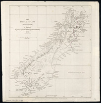 The Middle Island (New Zealand) [cartographic material] : to illustrate papers by Captn. Stokes, R.N. & Captn. Mitchell, 84th Regt., 1851 / John Arrowsmith.
