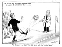 Scales, Sydney Ernest, 1916-2003 :No thanks - we don't play the game with that kind of ball! Otago Daily Times, 31 July 1975.