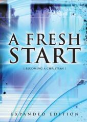 A fresh start : becoming a Christian / by Michael Burrows.