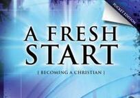 A fresh start : becoming a Christian / Michael Burrows.