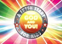 A fresh start for kids : God and you!