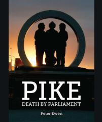 Pike : death by parliament / Peter Ewen.