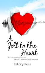 A jolt to the heart / Felicity Price.